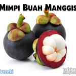 erti mimpi buah manggis